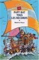 """Afficher """"Papy bat tous les records"""""""
