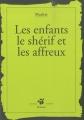 """Afficher """"Les Enfants le shérif et les affreux"""""""