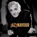 """Afficher """"Jazznavour"""""""