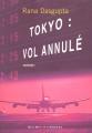 """Afficher """"Tokyo, vol annulé"""""""