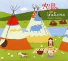vignette de 'Au pays des Indiens (Jacky Galou)'