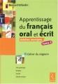 """Afficher """"Apprentissage du français oral et écrit"""""""