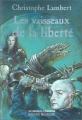 """Afficher """"Chroniques d'Arkhadie (Les) n° 3 Vaisseaux de la liberté (Les)"""""""