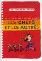 """Afficher """"Les Chefs et les autres"""""""