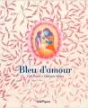"""Afficher """"Bleu d'amour"""""""