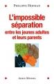 """Afficher """"L'impossible séparation"""""""