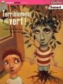 """Afficher """"Terriblement vert !"""""""