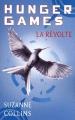 """Afficher """"Hunger games - série complète n° 3 La Révolte"""""""