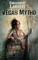 """Afficher """"Vegas mytho"""""""