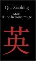 vignette de 'Mort d'une héroïne rouge (Xiaolong Qiu)'