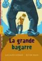 "Afficher ""La Grande Bagarre"""