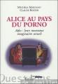 "Afficher ""Alice au pays du porno"""