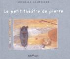 """Afficher """"Le petit théâtre de pierre"""""""