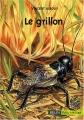 """Afficher """"grillon (Le)"""""""