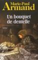 """Afficher """"Le Secret de la dentelière n° 1<br /> Un Bouquet de dentelle"""""""