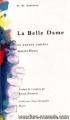 """Afficher """"Belle dame (La)"""""""