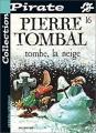 """Afficher """"Pierre Tombal n° 16<br /> Tombe la neige"""""""