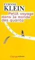 vignette de 'Petit voyage dans le monde des quanta (Etienne Klein)'