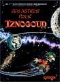 """Afficher """"Les aventures du grand vizir Iznogoud n° 5<br /> Des astres pour Iznogoud"""""""