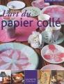 """Afficher """"L'art du papier collé"""""""
