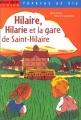 """Afficher """"Hilaire, Hilarie et la gare de Saint-Hilaire"""""""