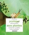 """Afficher """"Protéger efficacement mes plantes contre les nuisibles et les maladies"""""""
