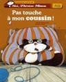 """Afficher """"Moi, Thérèse Miaou n° 01<br /> Pas touche à mon coussin !"""""""