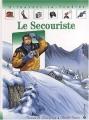 """Afficher """"Le Secouriste"""""""