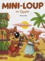 vignette de 'Mini-Loup n° 25<br /> Mini-Loup en Égypte (Philippe Matter)'