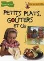 """Afficher """"Petits plats, goûters et cie"""""""