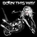 """Afficher """"Born this way"""""""