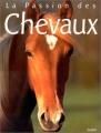 """Afficher """"La Passion des Chevaux"""""""