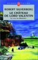 """Afficher """"cycle de Majipoor (Le) n° 1 château de Lord Valentin (Le)"""""""