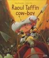 "Afficher ""Raoul Taffin cow-boy"""