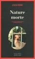 """Afficher """"Une enquête de l'inspecteur-chef Armand Gamache n° 1 Nature morte"""""""