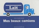 """Afficher """"Mes beaux camions"""""""