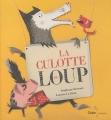 """Afficher """"La Culotte du loup"""""""