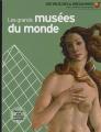 """Afficher """"Les grands musées du monde"""""""