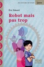 """Afficher """"Robot mais pas trop"""""""