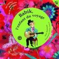 """Afficher """"Babik, l'enfant du voyage"""""""
