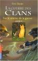 """Afficher """"La Guerre des clans (cycle 1) - série complète n° 5 Sur le sentier de la guerre"""""""