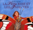 """Afficher """"La princesse et les insectes"""""""