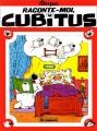"Afficher ""Cubitus n° 7 Raconte-moi, Cubitus"""