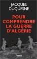 """Afficher """"Pour comprendre la guerre d'Algérie"""""""
