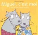 """Afficher """"Miguel, c'est moi"""""""