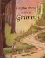 """Afficher """"Les Plus beaux contes de Grimm"""""""