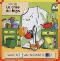 """Afficher """"La Crise du frigo"""""""