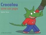 vignette de 'Crocolou<br /> Crocolou aime son papa (Texier, Ophélie)'