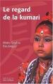 "Afficher ""Le regard de la Kumari"""