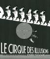 """Afficher """"Le cirque des illusions"""""""